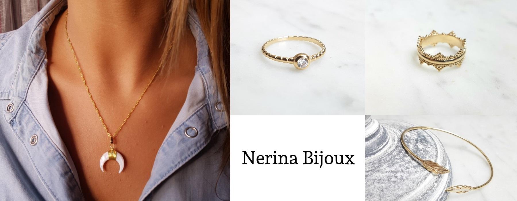 Nerina Bijoux : Bijoux plaqué or et argent 925 rhodié